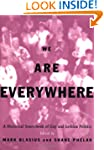 We Are Everywhere: A Historical Sourc...