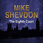 The Eighth Court: The Courts of the Feyre, Book 4 (       UNABRIDGED) by Mike Shevdon Narrated by Nigel Carrington