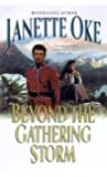 By Janette Oke - Beyond the Gathering Storm (Canadian West #5)