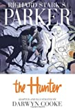 Richard Stark's Parker, Vol. 1: The Hunter (1600104932) by Darwyn Cooke