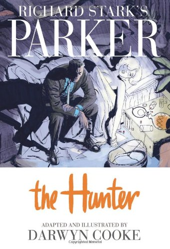 Richard Stark's Parker, Vol. 1: The Hunter