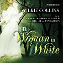 The Woman in White (       UNABRIDGED) by Wilkie Collins Narrated by Roger Rees, Rosalyn Landor, John Lee, Judy Geeson