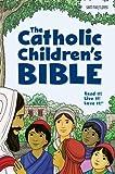 The Catholic Childrens Bible (paperback)
