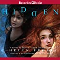 Hidden (       UNABRIDGED) by Helen Frost Narrated by Sisi Aisha Johnson