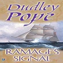 Ramage's Signal (       UNABRIDGED) by Dudley Pope Narrated by Steven Crossley