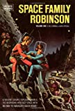 Space Family Robinson Archives Volume 1 (Dark Horse Archives: Space Family Robinson)