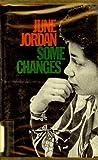 Some changes (Black poets series) (0525206655) by Jordan, June