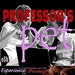 Professor's Pet | Essemoh Teepee