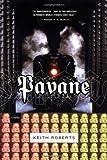 Pavane (Del Rey Impact) (0345440919) by Roberts, Keith