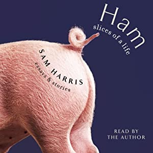 Ham: Slices of a Life Audiobook