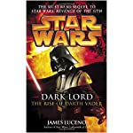 Dark Lord: The Rise of Darth Vader (Star Wars) book cover