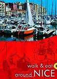 Nice Walk & Eat Series (Walk and Eat)