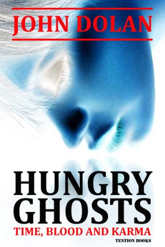 Free Kindle Book : Hungry Ghosts (Time, Blood and Karma Book 2)