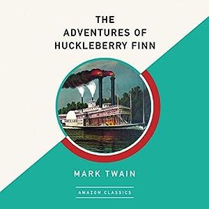 The Adventures of Huckleberry Finn Hörbuch von Mark Twain Gesprochen von: Dick Hill
