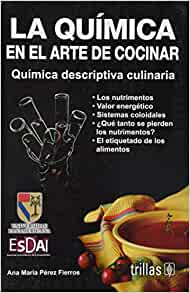 la quimica en el arte de cocinar the chemistry in the art