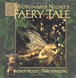 A Midsummer Night's Faery Tale (0684855593) by Terri Windling