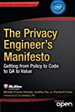 img - for The Privacy Engineer's Manifesto: Getting from Policy to Code to QA to Value book / textbook / text book
