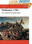 Yorktown 1781: The World Turned Upsid...