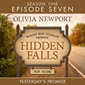 Yesterday's Promise: Hidden Falls, Episode 7 | Olivia Newport