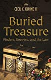 Buried Treasure: Finders, Keepers, and the Law