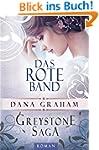 Greystone Saga: Das rote Band (Histor...