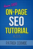 Learn SEO: An On-Page SEO Tutorial Front Cover