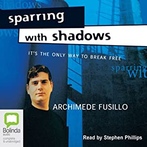 Sparring with Shadows | [Archimede Fusillo]