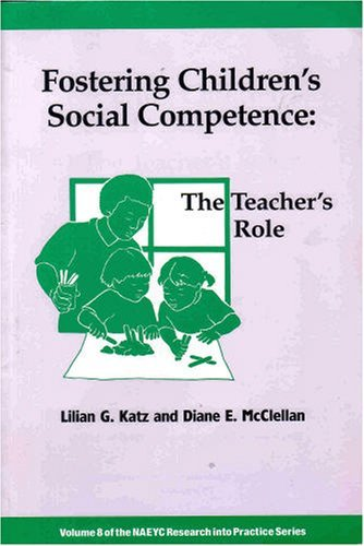 Fostering Children's Social Competence: The Teachers's...