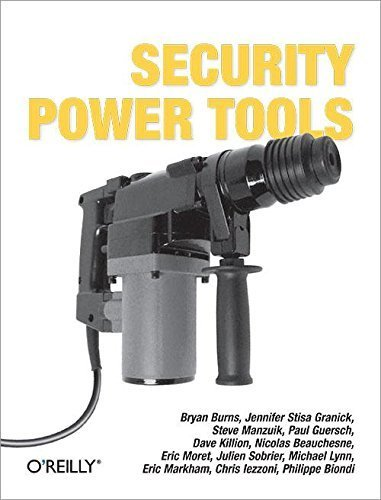 Security Power Tools 1st edition