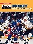 Hockey: Learn to Play the Modern Way...