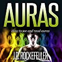 Auras: How to See and Read Auras Audiobook by J.D. Rockefeller Narrated by Lanitta Elder