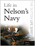Life in Nelson's Navy (0750947764) by Lavery, Brian