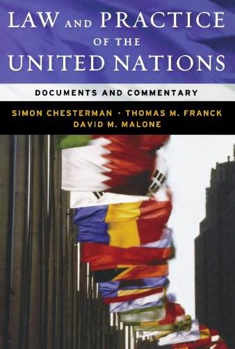 Law and Practice of the United Nations: Documents and...