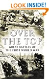 Over the Top: Great Battles of the First World War