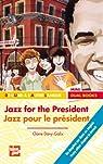 Jazz for the President par Davy-Galix