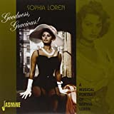 Goodness, Gracious! A Musical Portrait Of Sophia Loren