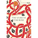 The Name Of The Rose (Vintage Classics)by Umberto Eco