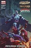 img - for Amazing Spider-Man/Inhuman/All-New Captain America: Inhuman Error book / textbook / text book