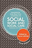 img - for Handbook for Practice Learning in Social Work and Social Care, Third Edition: Knowledge and Theory book / textbook / text book