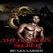 The Dragon's Secret: The Clan Book 2, Volume 2 | Lea Larsen