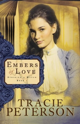 Image of Embers of Love (Striking a Match, Book 1)