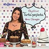 OBJETIVO: TARTA PERFECTA (Cocina (p.Aguilar))