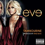 Tambourine (Explicit Version)