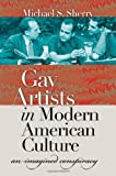 img - for Gay Artists in Modern American Culture: An Imagined Conspiracy (Caravan Book) book / textbook / text book