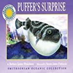 Puffer's Surprise: Smithsonian Oceanic Collection Book | Barbara Gaines Winkelman