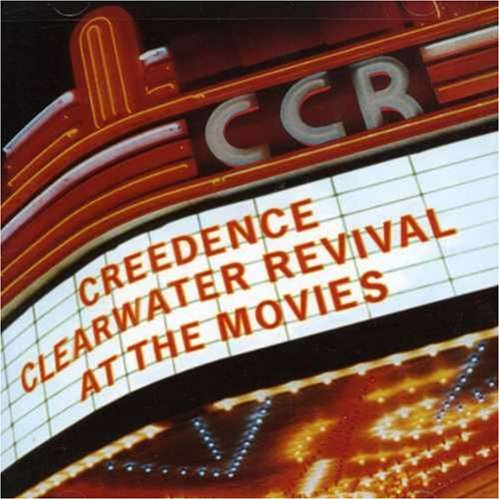 Creedence Clearwater Revival - At The Movies - Zortam Music
