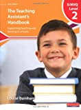 img - for S/NVQ Level 2 Teaching Assistant's Handbook: Supporting Teaching and Learning in Schools (NVQ/SVQ Teaching Assistants: Supporting Teaching and Learning in Schools) book / textbook / text book