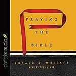 Praying the Bible | Donald S. Whitney