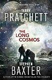 The Long Cosmos (Long Earth 5) (print edition)