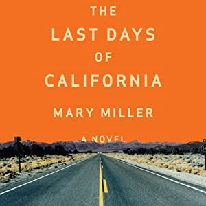 The Last Days of California Audiobook
